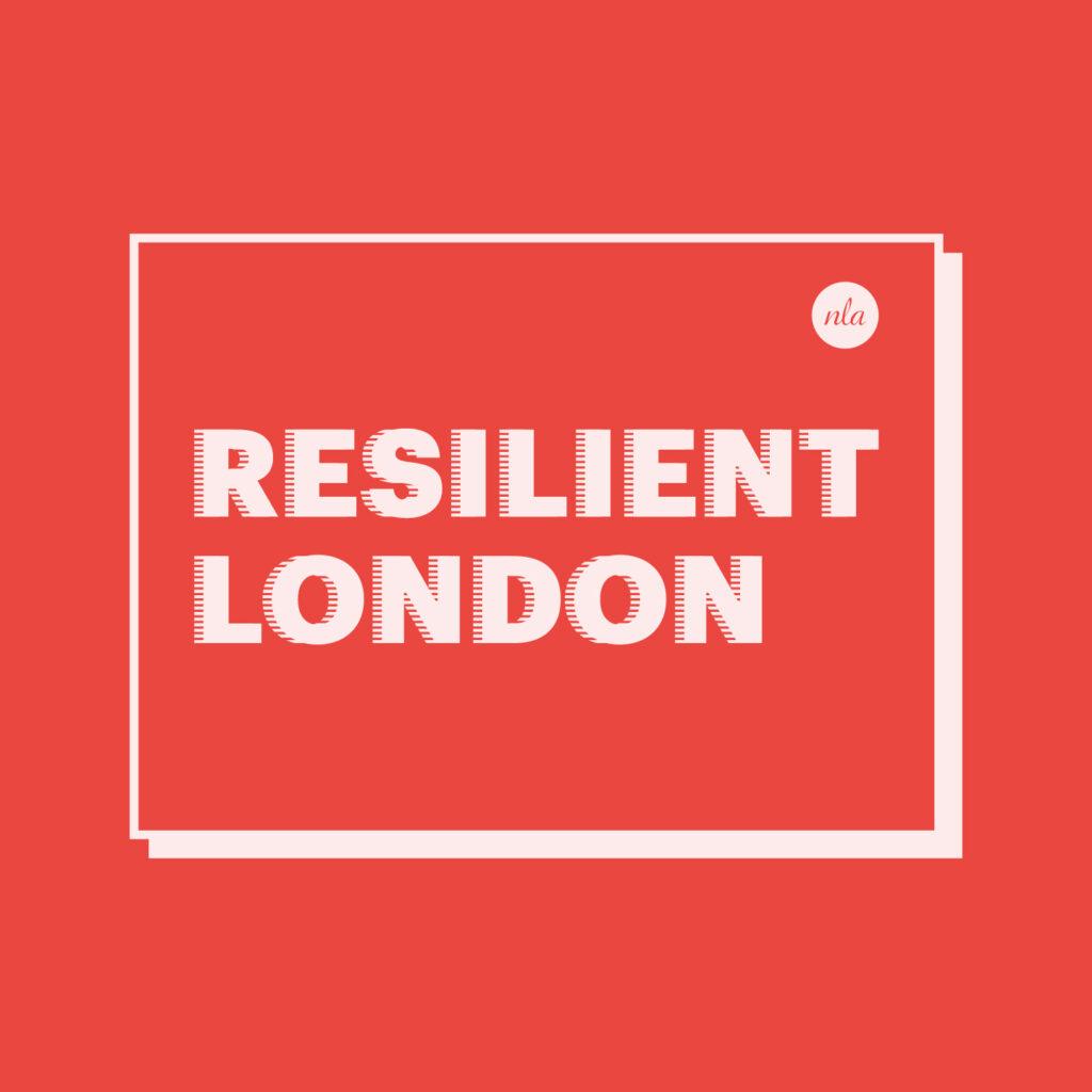 NLA: Resilient London